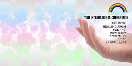 11th International Conference  - Integrative Approach to Cancer tickets