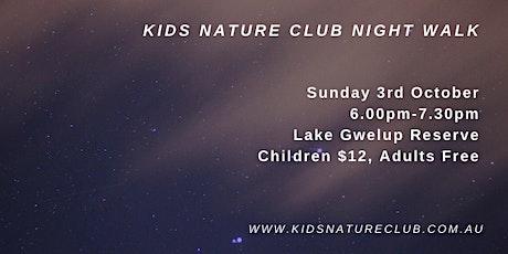 Kids Nature Club Night Walk - Sunday 3rd October tickets