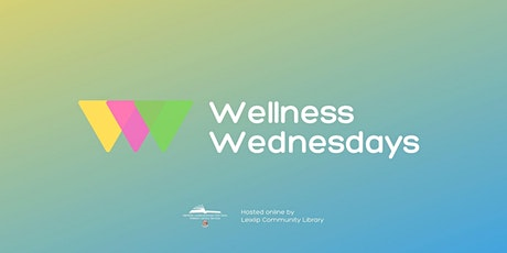 Building Personal Resilience - Wellness Wednesdays tickets