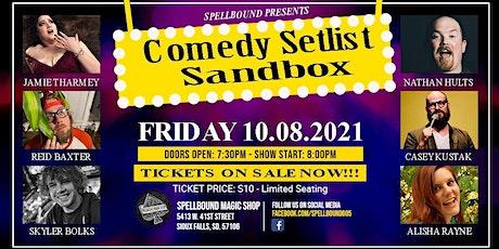 Spellbound Presents: Comedy Set List Sandbox! tickets