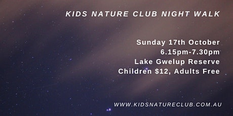 Kids Nature Club Night Walk - Sunday 17th  October tickets