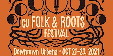 2021 CU Folk & Roots Festival tickets