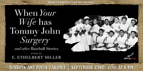 Busboys and Poets Books Presents WHEN YOUR WIFE HAS TOMMY JOHN SURGERY tickets