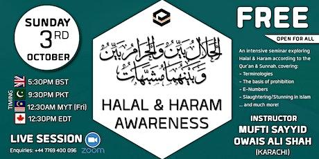 Halal and Haram Awareness tickets