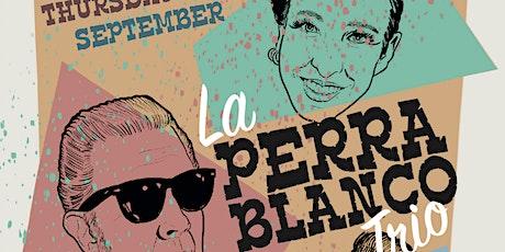 Malted Shake Presents: La Perra Blanco Trio tickets