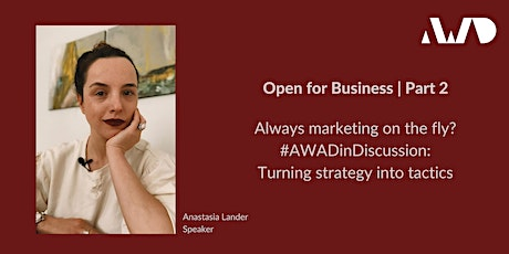 Marketing on the Fly? #AWADinDiscussion: Turning Strategy into Tactics tickets