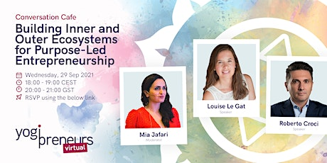 Building Inner And Outer Ecosystems for Purpose-Led Entrepreneurship tickets