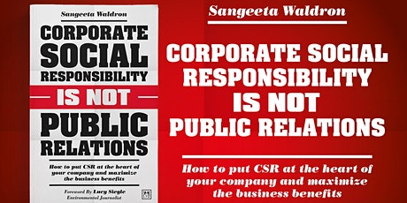 Book Event: Corporate Social Responsibility Is Not Public Relations tickets