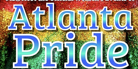 ATLANTA PRIDE OFFICIAL WOMENS EVENTS AT MSR 3DAY PASSES tickets
