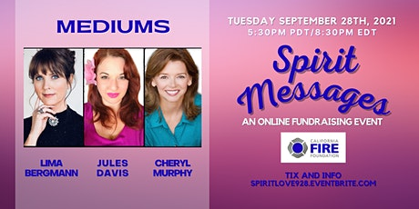 Spirit Messages Online - A Fundraiser For The California Fire Foundation tickets