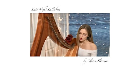 Late Night Lullabies with Olivia Florence tickets