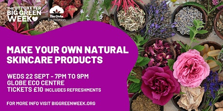 Make Your Own Natural Skincare Products tickets