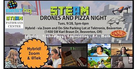 BESThq's Hybrid STEAM Drones & Pizza Night (9/28) tickets
