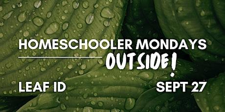 Homeschooler Mondays Outside | Leaf ID tickets