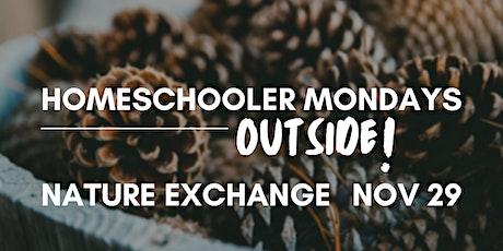 Homeschooler Mondays Outside | Nature Exchange tickets