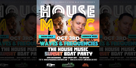 WAVES & FREQUENCIES:  The House Music Boat Party tickets