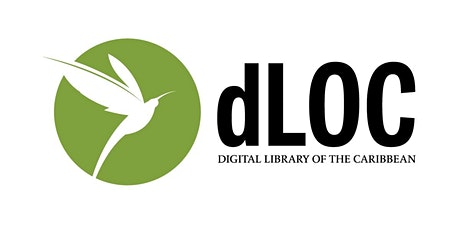 Digital Library of the Caribbean (dLOC) tickets