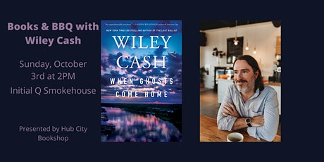 Books & BBQ with Wiley Cash | When Ghosts Come Home tickets