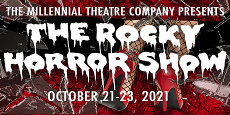 """The Millennial Theatre Company Presents """"The Rocky Horror Show""""! tickets"""