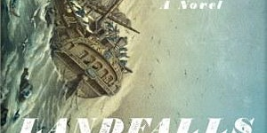 Book party: 'Landfalls,' a maritime adventure about...