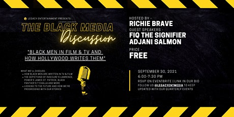 The Black Media Discussion: Writing Black Men in TV & Film tickets