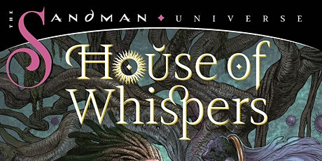 [SISTAH SCIFI  GRAPHIC NOVEL CLUB] House of Whispers Volumes 1 to 3 tickets