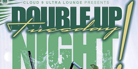 DOUBLE UP TUESDAYS tickets