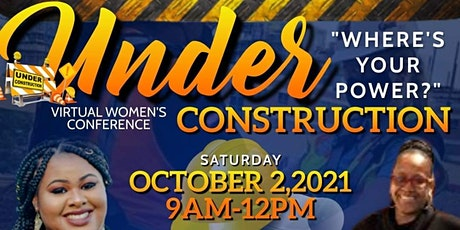 5th Annual Under Construction Virtual Women's Conference tickets