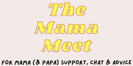 The Mama Meet tickets