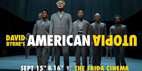 DAVID BYRNE'S AMERICAN UTOPIA: The Frida Cinema tickets