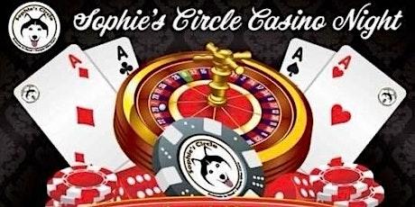 Sophie's Circle Casino Night tickets
