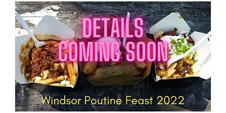 Windsor Poutine Feast tickets