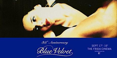 BLUE VELVET 35th Anniversary Art Show: The Frida Cinema tickets