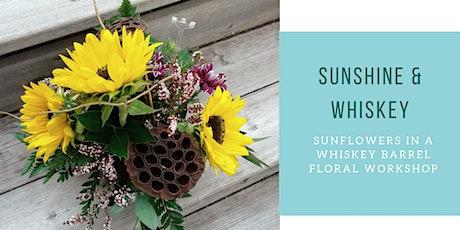 Sunshine & Whiskey Floral Workshop tickets