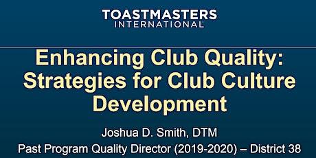 Enhancing Club Quality: Strategies  For Club Culture Development tickets