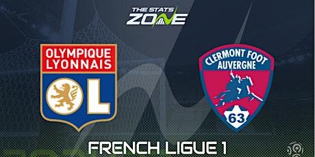 LIVE@!! Lyon - Clermont E.n direct Live tv 2021 billets