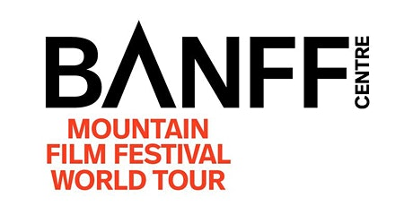 Banff Centre Mountain Film Festival Fall 2021- San Diego tickets