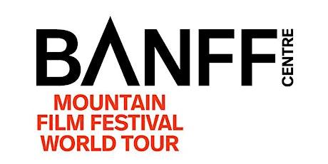 Banff Centre Mountain Film Festival Fall 2021- Encinitas tickets