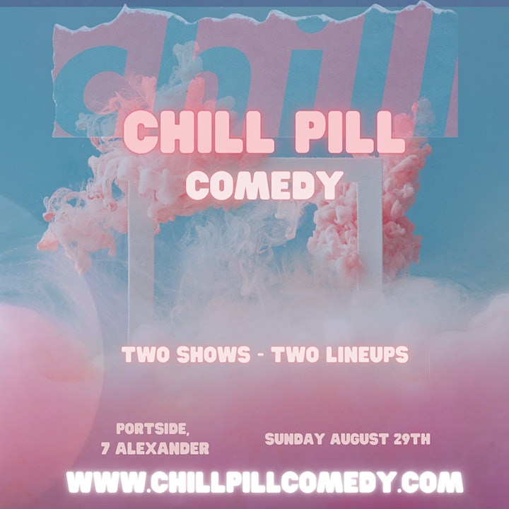 CHILL PILL: Stand-up Comedy at Portside Vancouver image
