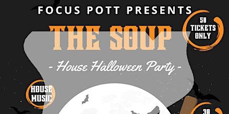 Focus Pott Presents: The Soup House Halloween Party Featuring Dj Emanuel tickets