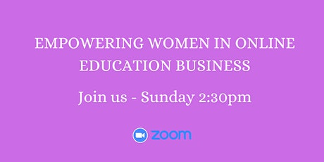 Empowering Women in Online Education Business tickets
