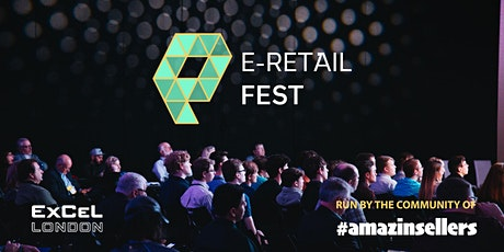 E-RETAIL FEST • The Conference for advanced eCommerce strategies • London tickets