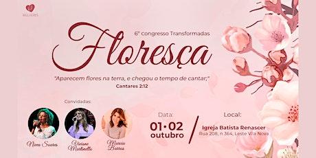 """6º Congresso Transformadas - """"Floresça"""" ingressos"""