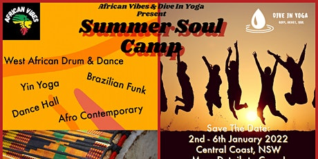 Summer Soul Camp Jan '22:  African Drum, Dance, Yoga! Great Lakes - Forster tickets