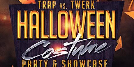 Trap vs. Twerk Halloween Costume Party & Showcase tickets