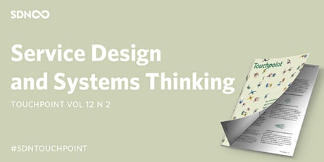 SDN Book Club - Touchpoint Vol. 12 N. 2 : Service Design & Systems Thinking tickets