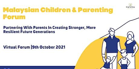Malaysian Children & Parenting Forum 2021 tickets
