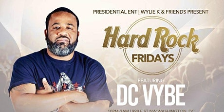 Hard Rock Fridays feat. DC VYBE tickets