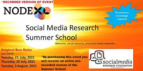 Social Media Research Summer School *Recording* tickets