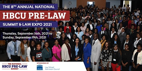 The 8th Annual National HBCU Pre-Law Summit & Law Expo  Sponsored by LSAC tickets